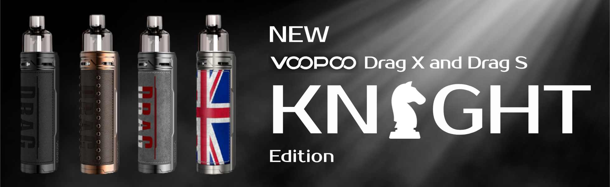 Drag X and Drag S Knight Edition
